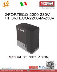 V2 Manual de Instalacion Forteco-2200-230V, Forteco-2200-230V, Forteco-2200-M-230V.pdf, ADS Puertas y Portones Automaticos S.A. de C.V.