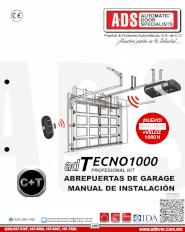 Manual de Instalacion, Manual de Instalacion Abrepuertas de Garage TECNO1000, Puertas y Portones Automaticos S.A. de C.V.