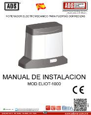 Medva, Manuales, Operador Electromecanico para Puertas Corredizas MOD.ELIOT 1000, ADS Puertas & Portones Automaticos S.A. de C.V.
