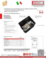 ADS Cátalogos V2, Operadores Abatibles, Operadores Abatibles VULCAN, VULCAN-24V.pdf, VULCAN-24V, Puertas y Portones Automaticos S.A. de C.V.
