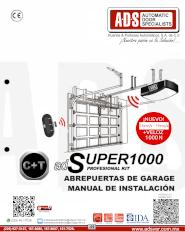 Manual de Instalacion, Manual de Instalacion Abrepuertas de Garage SUPER1000, Puertas y Portones Automaticos S.A. de C.V.